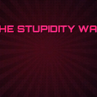 The Stupidity War - Episode 1