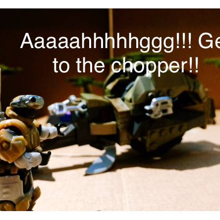 Get to the chopper!!!
