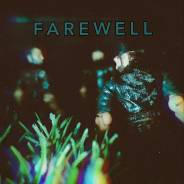 Farewell - Part 50: Nothing Left To Say