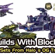 Builds with Blocks: Best Sets from Halo's OG Trilogy